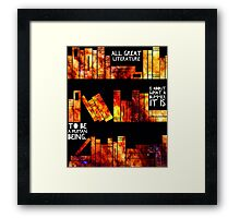all great literature  Framed Print