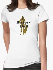 A History Buff Exposed Womens Fitted T-Shirt