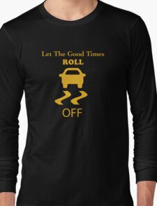 traction control off Long Sleeve T-Shirt
