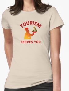 Tourism Serves You T-Shirt