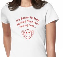 Hearing Goes With Marriage Womens Fitted T-Shirt