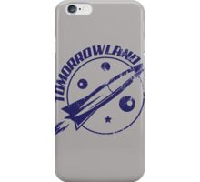 There is a land out there tomorrow ... iPhone Case/Skin