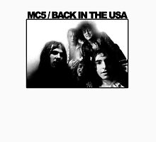 MC5 Back In The USA Unisex T-Shirt