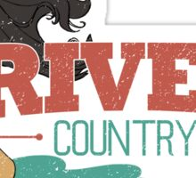 River Country. Just around the river bend ...  Sticker