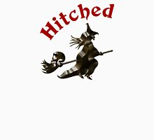 Hitched To A Witch       Unisex T-Shirt