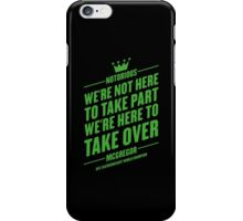 Conor McGregor - Quotes [Take Over] iPhone Case/Skin