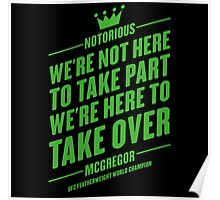 Conor McGregor - Quotes [Take Over] Poster