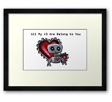 All My <3 Are Belong to You - Version the First Framed Print