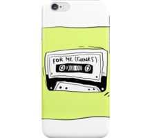 for me iPhone Case/Skin