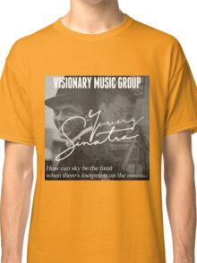 Young Sinatra With Old Blue Eyes Classic T-Shirt