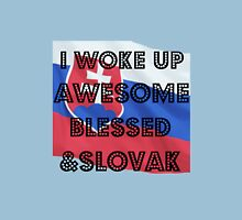 I Woke Up Awesome Blessed & Slovak.  Womens Fitted T-Shirt