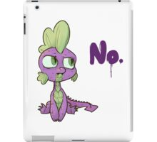 No, Spike. iPad Case/Skin