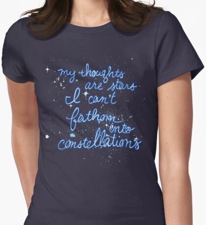 My Thoughts are Stars I Can't Fathom Into Constellations TFIOS Womens Fitted T-Shirt