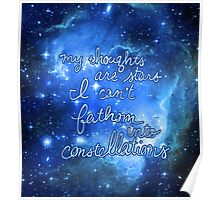 My Thoughts are Stars I Can't Fathom Into Constellations TFIOS Poster