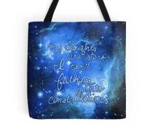 My Thoughts are Stars I Can't Fathom Into Constellations TFIOS Tote Bag