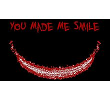 You Made Me Smile (The Joker) Photographic Print