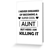 Super Cool Aunt - Black Greeting Card