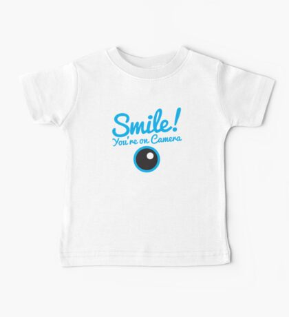 Smile you're on CAMERA! Baby Tee