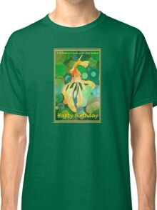 A Dream Is A Wish Your Carp Makes - Happy Birthday Classic T-Shirt