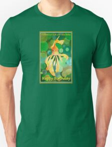 A Dream Is A Wish Your Carp Makes - Happy Birthday T-Shirt