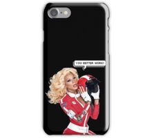 RuPaul You Better Work! iPhone Case/Skin