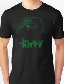 You have failed this City T-shirt / Kitty Version T-Shirt