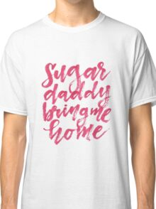 Sugar Daddy - Hedwig Classic T-Shirt