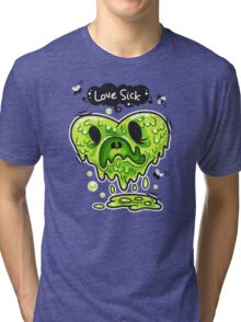 Love Sick Tri-blend T-Shirt