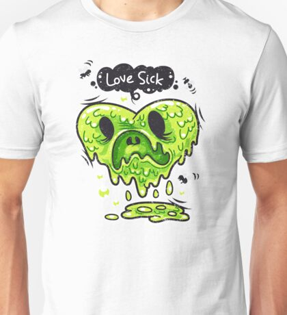 Love Sick Unisex T-Shirt