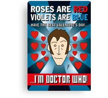 DR WHO VALENTINES 8 Canvas Print