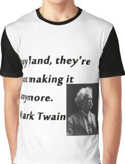 Buy Land - Mark Twain Graphic T-Shirt
