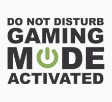 Do Not Disturb, Gaming Mode Activated. Kids Tee