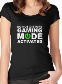 Do Not Disturb, Gaming Mode Activated. Women's Fitted Scoop T-Shirt