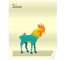 M is for MOOSTER Poster