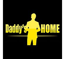 daddy's home the movie Photographic Print