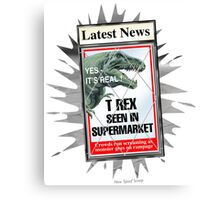 Latest News - T Rex Seen In Supermarket Canvas Print
