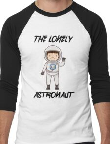The Lonely Astronaut (Black Text) Men's Baseball ¾ T-Shirt