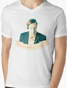 I Can Make it Legal Mens V-Neck T-Shirt