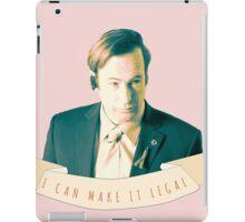 I Can Make it Legal iPad Case/Skin