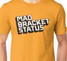 Mad Shirt Status Unisex T-Shirt