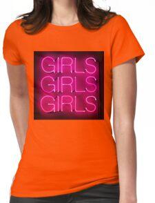 Neon Sign - Girls Girls Girls Womens Fitted T-Shirt