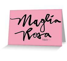 Maglia Rosa : Black Script Greeting Card