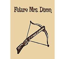 Future Mrs. Dixon Photographic Print
