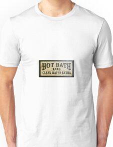 Hot Bath 10 Cents Unisex T-Shirt