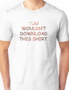 Download a shirt that's funny Unisex T-Shirt
