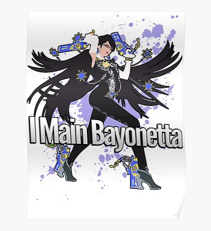 I Main Bayonetta - Super Smash Bros Poster
