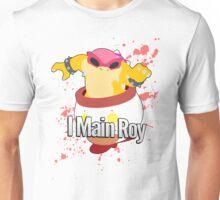 I Main Roy - Super Smash Bros Unisex T-Shirt