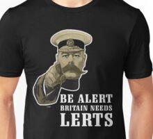 BE ALERT Unisex T-Shirt