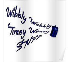 Timey Wimey Stuff Poster