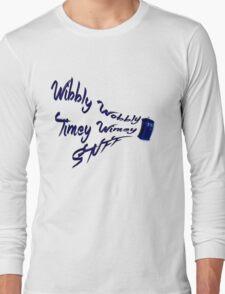 Timey Wimey Stuff Long Sleeve T-Shirt